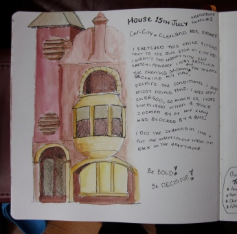 Not the most successful drawing of a house, but I was so absorbed in doing it that the buses that whizzed past took me by surprise. (Photo copyright: Anne Lawson 2014)